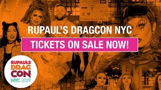RuPaul's DragCon NYC 2019 - Tickets On Sale Now!