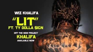download lagu Wiz Khalifa - Lit Ft. Ty Dolla $ign gratis