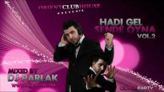 DJ PARLAK - Hadi Gel Sende Oyna Vol.2 (new Sound 2011)