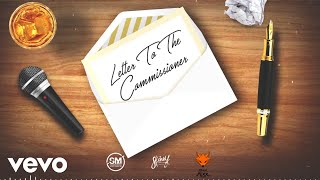 Skinny Fabulous - Letter To The Commissioner (Official Audio)