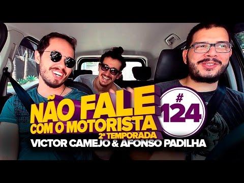 Victor Camejo e Afonso Padilha (Comediantes) - #124 - Não Fale Com O Motorista Vídeos de zueiras e brincadeiras: zuera, video clips, brincadeiras, pegadinhas, lançamentos, vídeos, sustos
