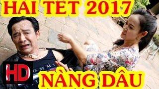 Hài Tết 2017   Mẹ Chồng , Nàng Dâu -  Chiến Thắng, Quang Tèo...  Phim Hài Tết Mới Hay Nhất 2017