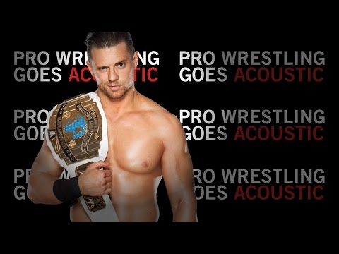 Pro Wrestling Goes Acoustic: I Came To Play - The Miz video