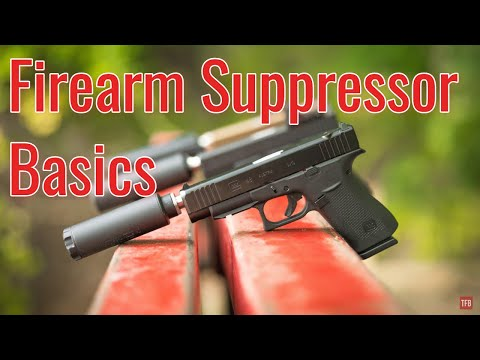 Firearm Suppressor Basics