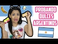 PROBANDO DULCES ARGENTINOS ♥ | Yarissa