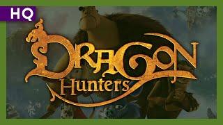Dragon Hunters (2008) Trailer