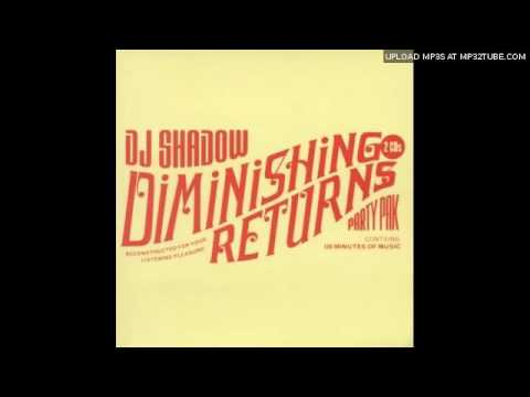 dj shadow - diminishing returns part2 - split1