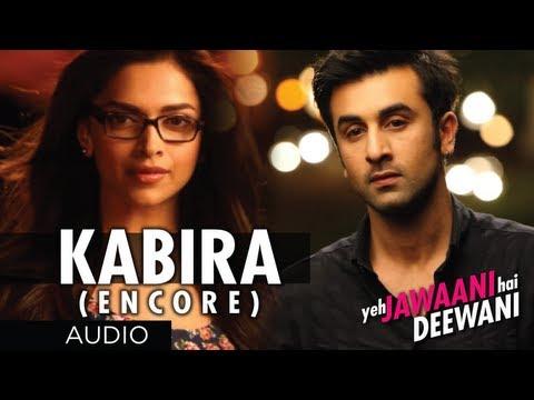 Kabira (Encore) Yeh Jawaani Hai Deewani Song (Audio) | Ranbir...