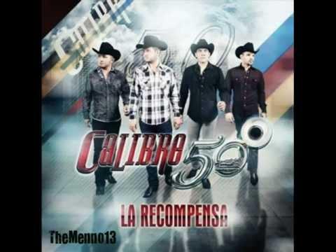 "Calibre 50 - La Recompensa "" Disco Nuevo 2013 """
