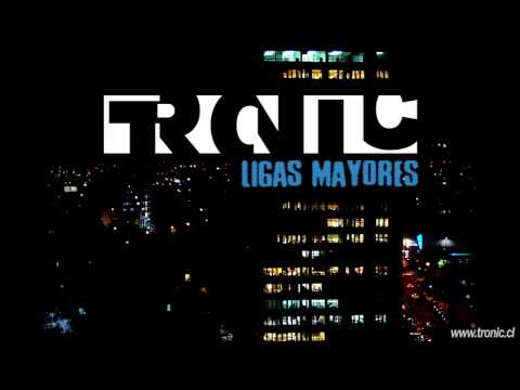 Tronic - Ligas Mayores