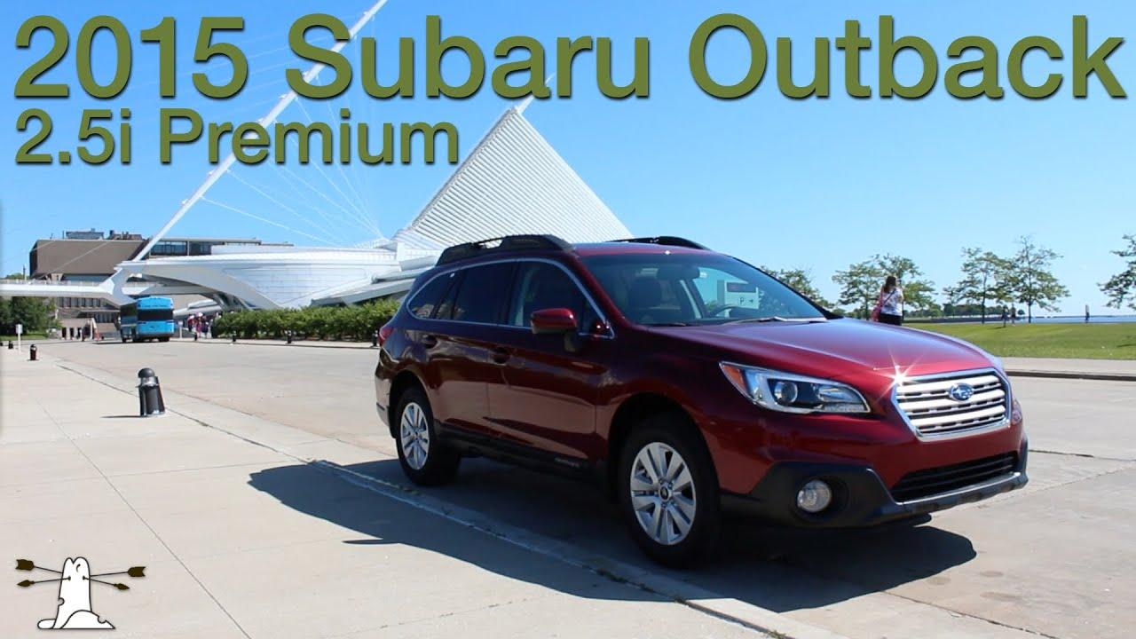 Driven 2015 Subaru Outback 2 5i Premium Youtube
