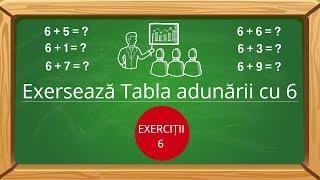 Exersează Tabla adunarii cu 6 | fișă de lucru - adunarea cu 6[video]