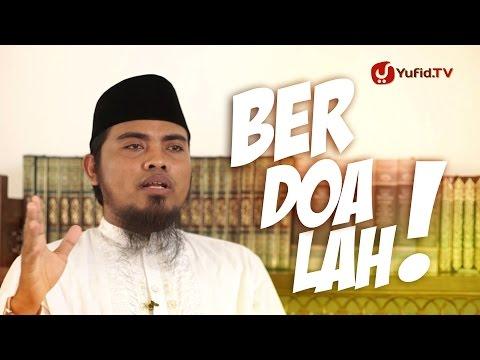 Ceramah Pendek: Berdoalah - Ustadz Fadhlan Fahamsyah, Lc, MHI