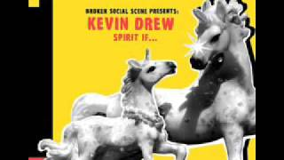 Watch Kevin Drew Broke Me Up video
