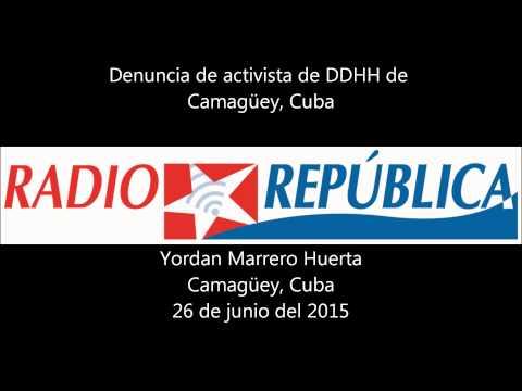 Activista de DDHH denuncia desde Camagüey , Cuba