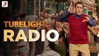 download lagu Tubelight Radio Song Salman Khan Pritam Kamaal Khan Kabir gratis