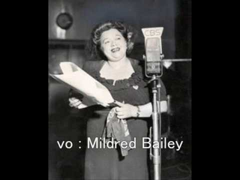 Benny Goodman, Mildred Bailey - OL' PAPPY