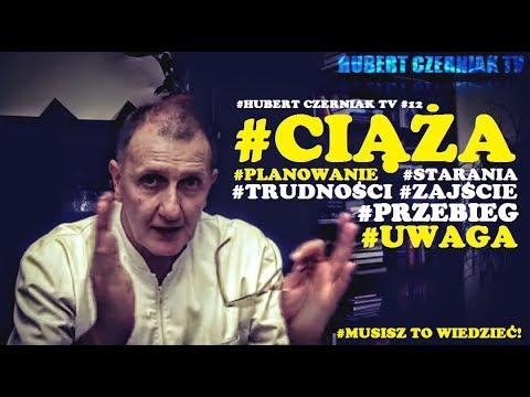 Hubert Czerniak TV #12 #Ciąża #Planowanie #Starania #Trudności #Przebieg #UWAGA #Kobiety
