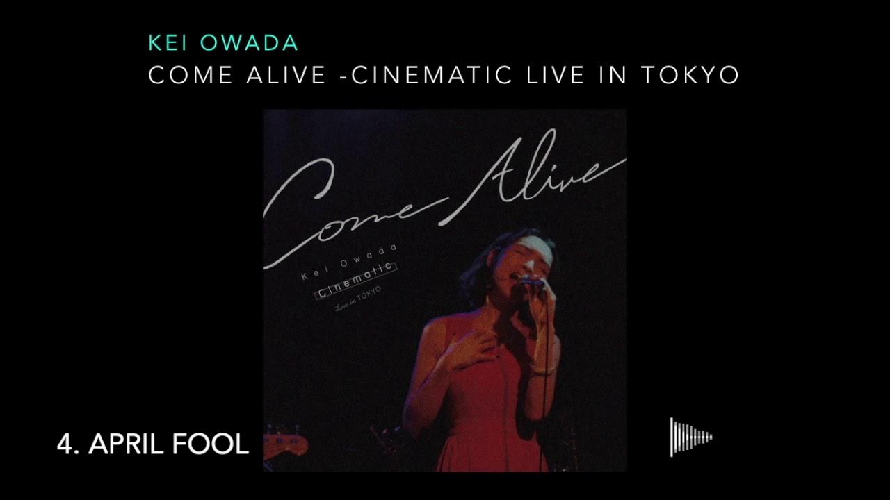 Kei Owada (大和田慧) - 全曲試聴Teaserを公開 ライブアルバム 新譜「Come Alive : Cinematic Live in Tokyo」2020年2月12日配信開始 thm Music info Clip