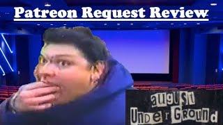 August Underground - Patreon Request Review