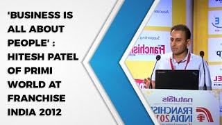 Business is all about People    Hitesh