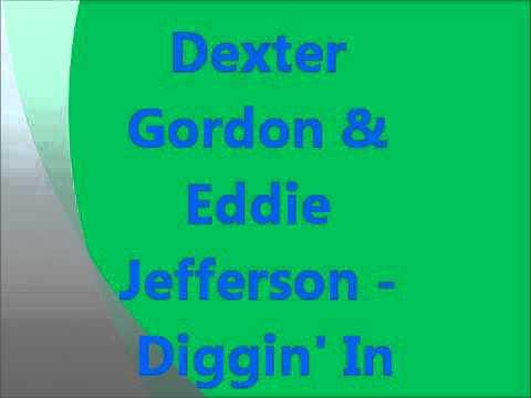 Dexter Gordon - Dexter Digs In