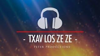 Maly Vue -Txav Los Ze Ze (DJPeter Remix)