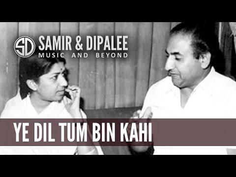 SONG: YE DIL TUM BIN KAHI LAGTA NAHI.......SINGER: SAMIR DATE...