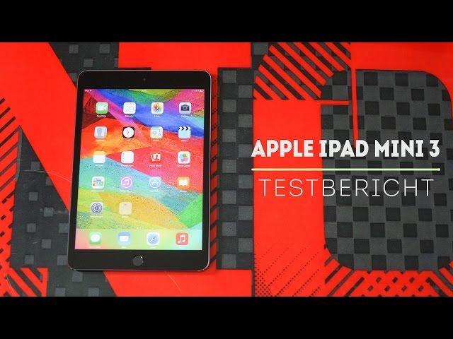 Apple iPad Mini 3 Test - Der Vorgänger mit Touch-ID