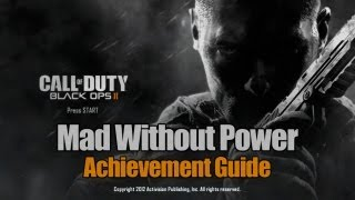 Call of Duty_ Black Ops 2 - Mad Without Power Guide