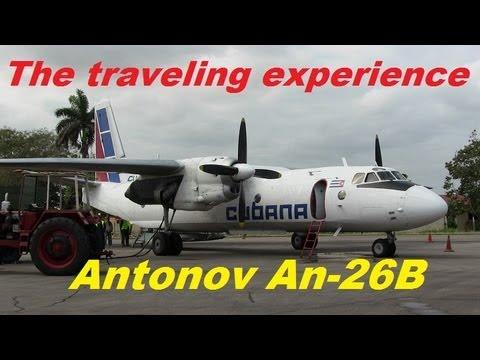 Antonov An-26 The Traveling Experience (Cuba)