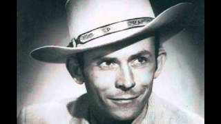 Watch Hank Williams Im Satisfied With You video