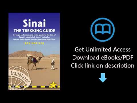 Download Sinai Trekking Guide: 74 Large-Scale Maps And Route Guides To The Best Of Egypt'S Mount PDF