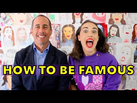 HOW TO BE FAMOUS! feat. Jerry Seinfeld