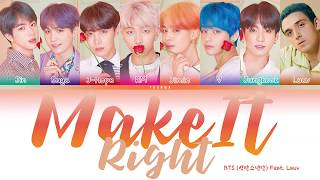 BTS (방탄소년단) - 'Make It Right (Feat. Lauv)' (Color Coded Lyrics Han/Rom/Eng)