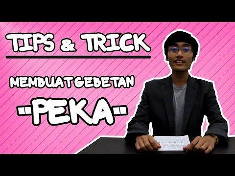 TIPS and TRICK NGEBUAT GEBETAN PEKA