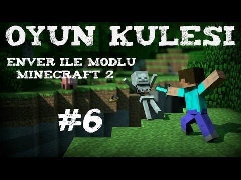 Oyun Kulesi-Enver �le Modlu Minecraft 2-B�l�m 6