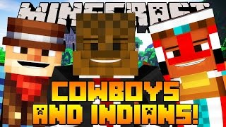 Minecraft Cowboys and Indians