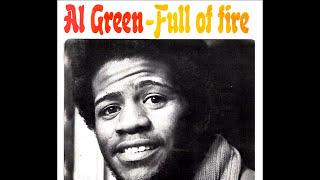 Watch Al Green Full Of Fire video