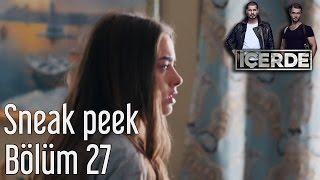 İçerde 27. Bölüm - Sneak Peek