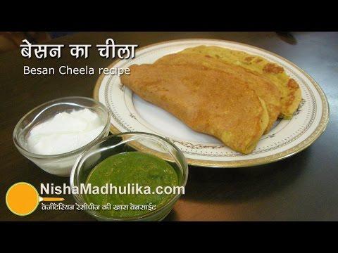 Besan Cheela recipe - Besan Ka Chilla Recipe