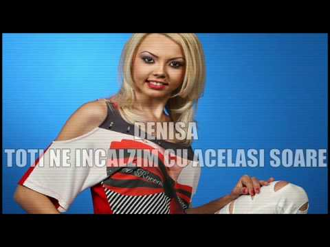 DENISA - TOTI NE INCALZIM CU ACELASI SOARE
