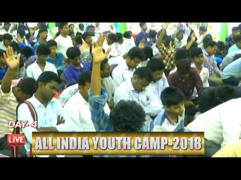 DAY 4 ALL INDIA YOUTH CAMP 2018 PRACTICAL TALK BY BRO. JAYA RAJU (25-05-2018)