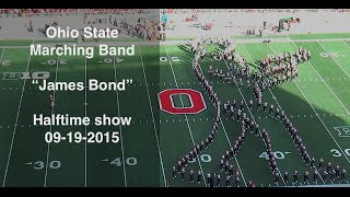 "Ohio State Marching Band ""James Bond""- Halftime Show vs. Northern Illinois 9-19-2015‬"
