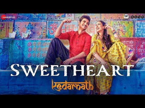 Kedarnath | Sweetheart | Sushant Singh | Sara Ali Khan | Dev Negi | Abhishek K | Amit T | Amitabh B thumbnail