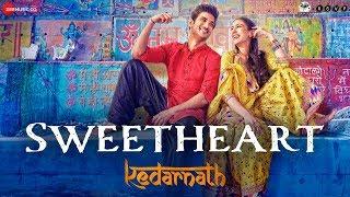 Kedarnath Sweetheart Sushant Singh Sara Ali Khan Dev Negi Amit Trivedi Amitabh B