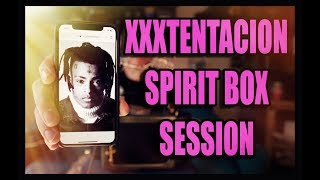 XXXTENTACION Spirit Box Sessions. HE SPEAKS through the SoulSpeaker.