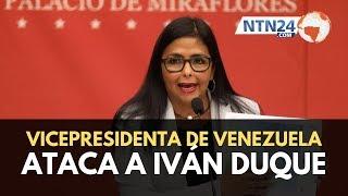 Vicepresidenta de Venezuela rechaza decisión del Grupo de Lima y ataca a Iván Duque