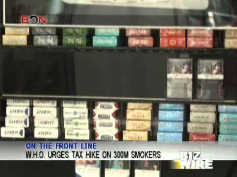 W.H.O. urges tax hike on 300m smokers - Biz Wire - November 12 - BONTV