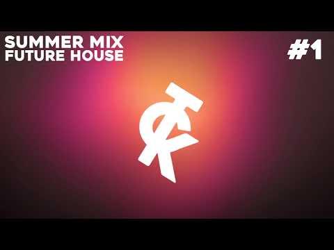 Summer Mix #1 (Future House) TcK MP3